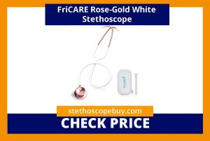 FriCARE Rose-Gold White Stethoscope